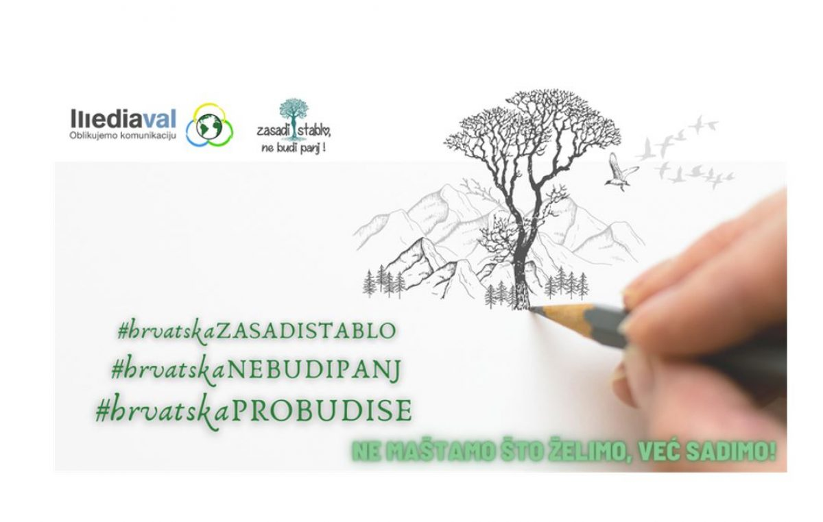 """""""Zasadi stablo, ne budi panj!"""": Kreće nova kampanja sadnje stabala u Hrvatskoj"""